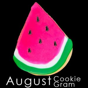 August Cookie Gram - Watermelon slice cookie